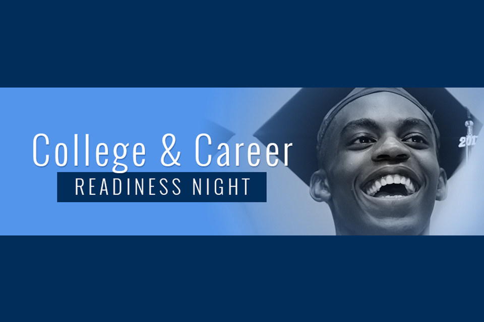 College and Career Readiness Night to Be Held Jan. 17