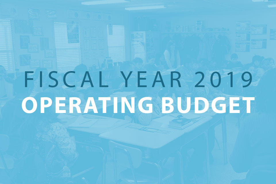 Board of Education Approves $2.60 Billion Operating Budget for Fiscal Year 2019