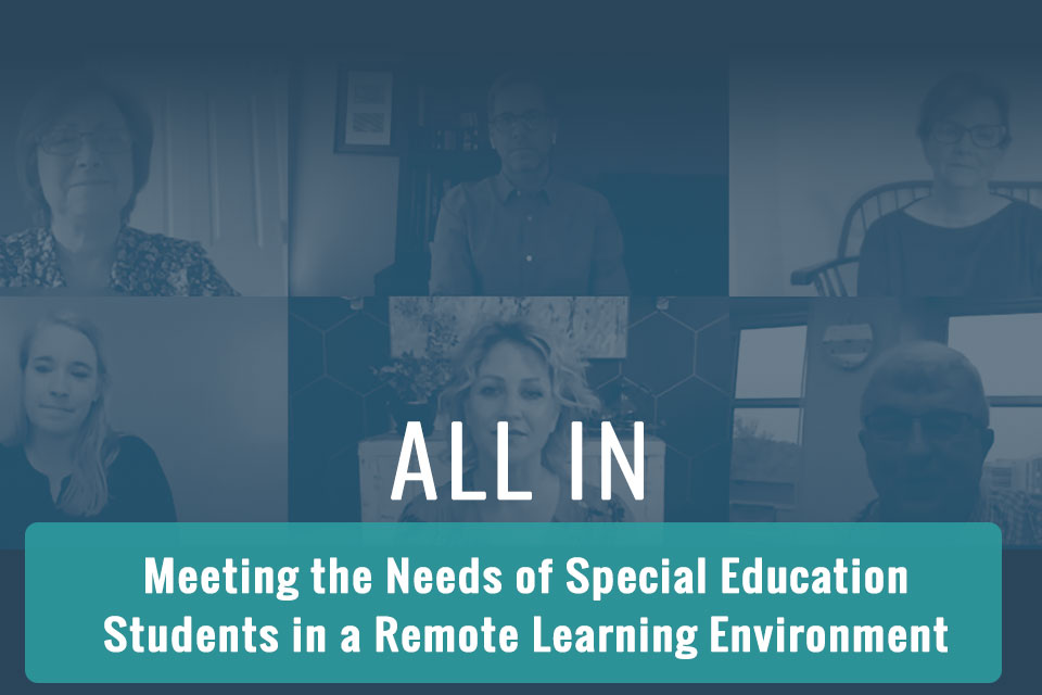 All In: Meeting the Needs of Special Education Students in a Remote Learning Environment